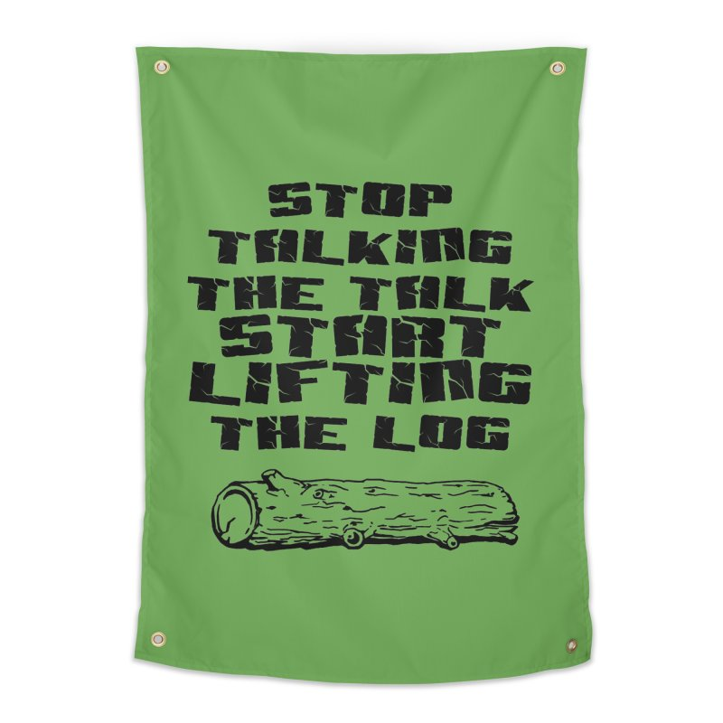 Stop Talking the Talk (black) Home Tapestry by Power Artist Shop