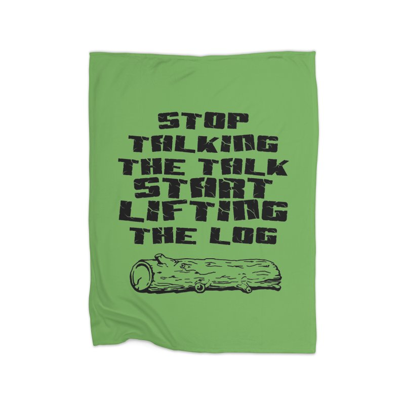Stop Talking the Talk (black) Home Fleece Blanket Blanket by Power Artist Shop