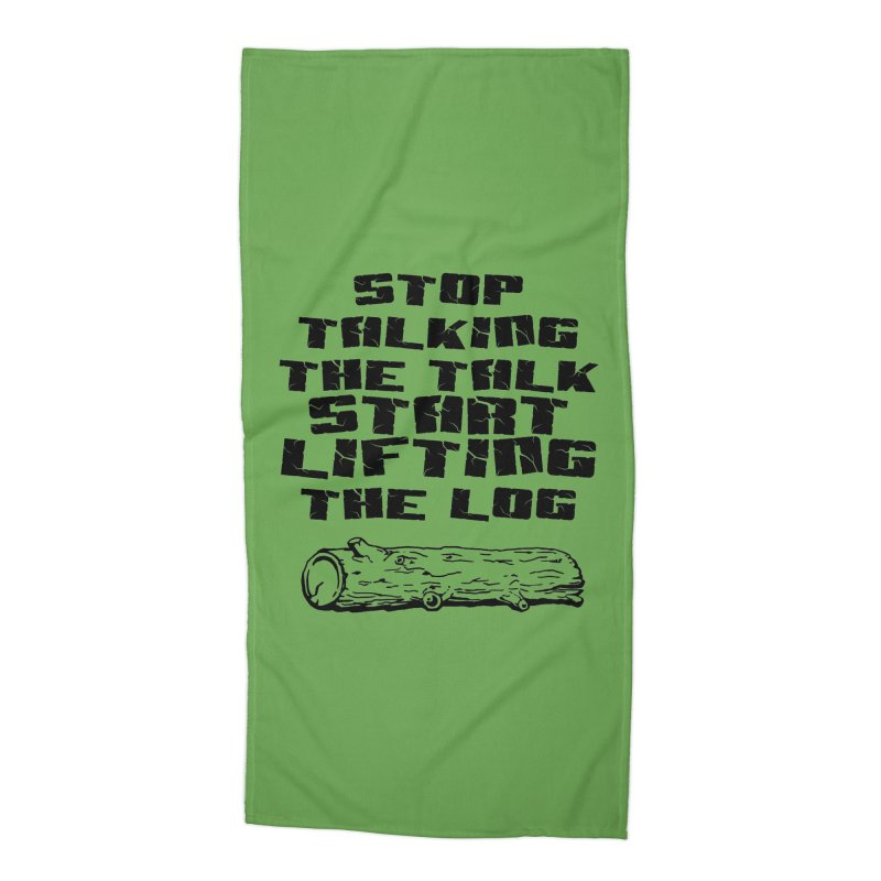 Stop Talking the Talk (black) Accessories Beach Towel by Power Artist Shop