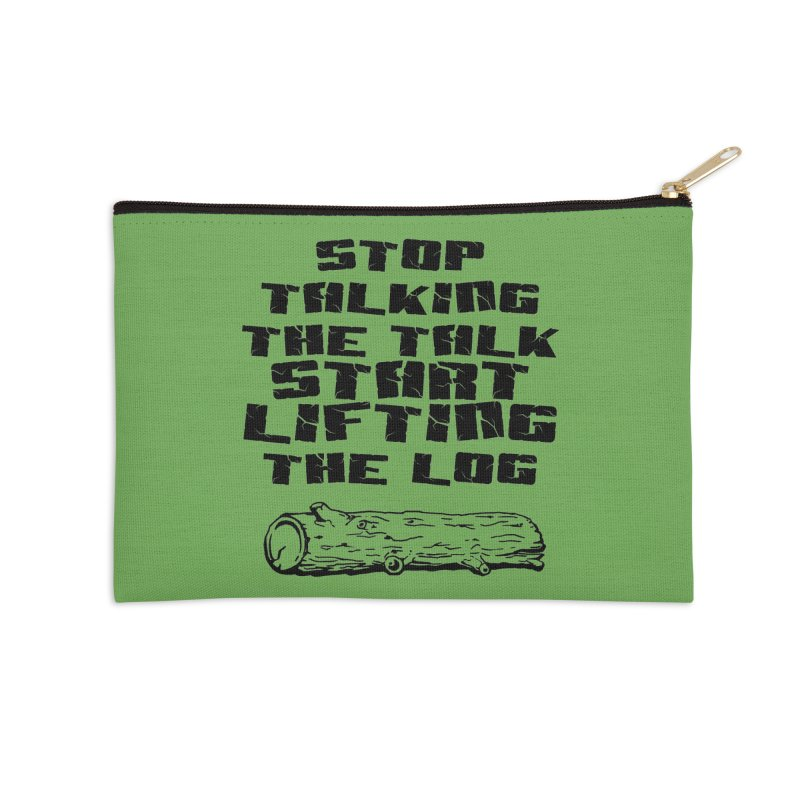 Stop Talking the Talk (black) Accessories Zip Pouch by Power Artist Shop