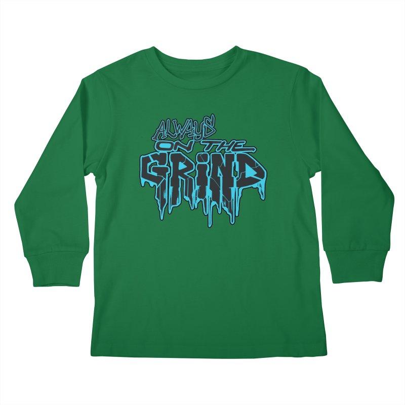 Always On The Grind Kids Longsleeve T-Shirt by Power Artist Shop