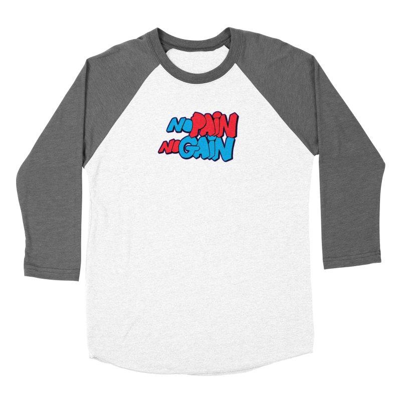 No Pain No Gain Women's Longsleeve T-Shirt by Power Artist Shop