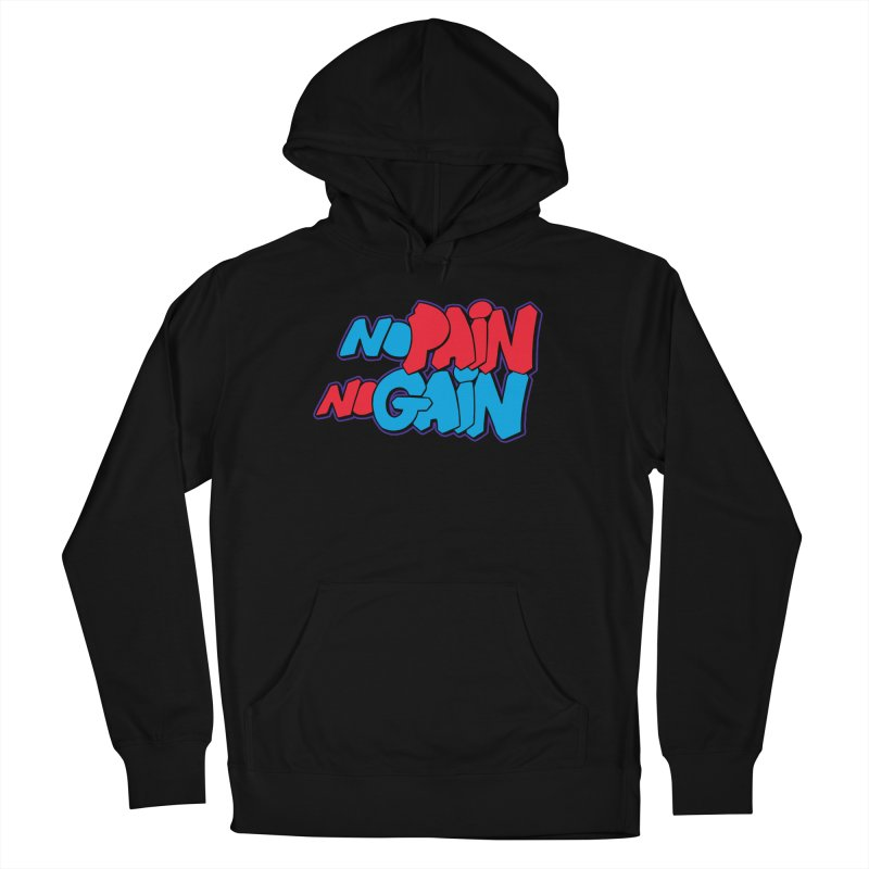 No Pain No Gain Men's French Terry Pullover Hoody by Power Artist Shop