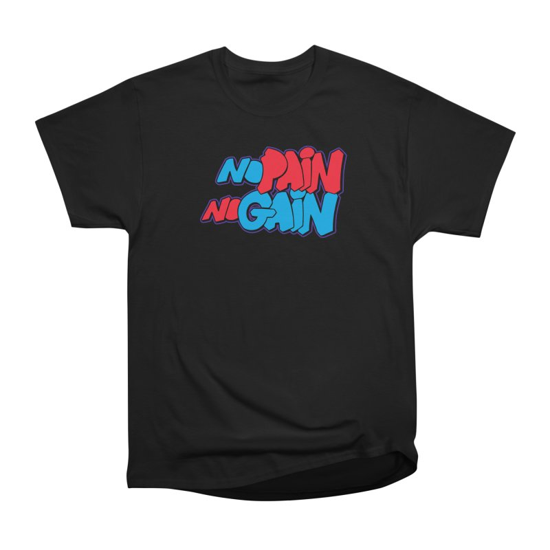 No Pain No Gain Men's Heavyweight T-Shirt by Power Artist Shop