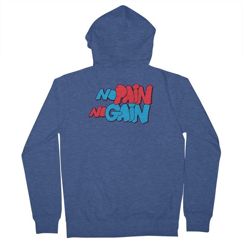No Pain No Gain Women's French Terry Zip-Up Hoody by Power Artist Shop