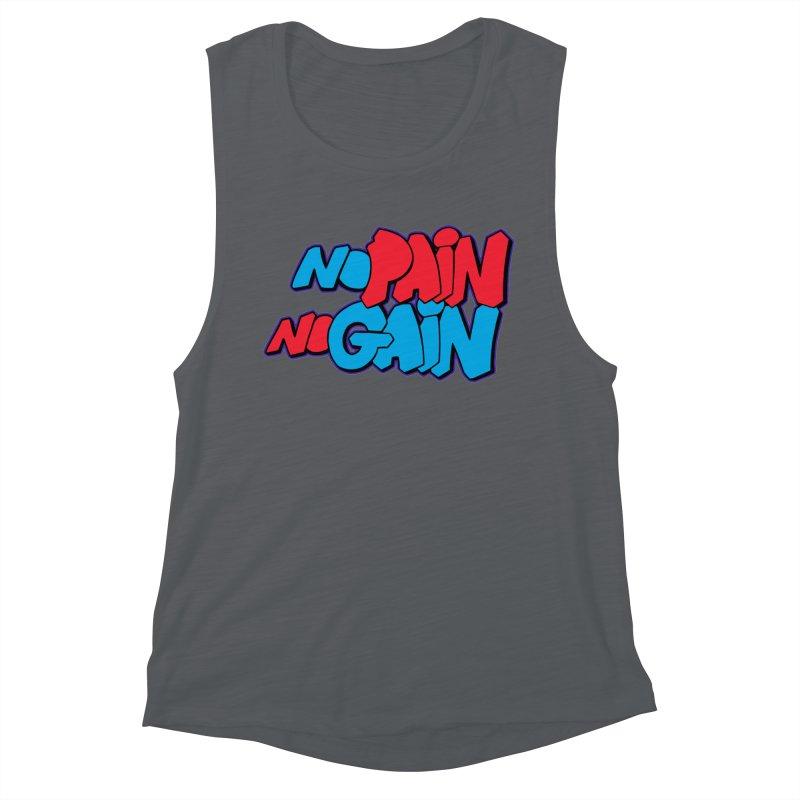 No Pain No Gain Women's Muscle Tank by Power Artist Shop