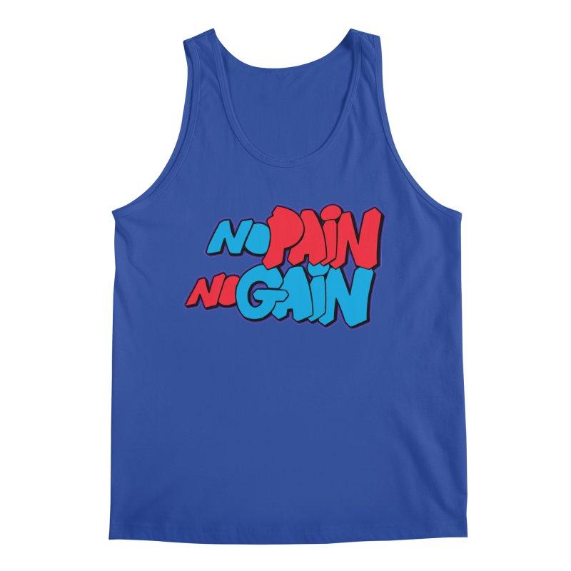 No Pain No Gain Men's Regular Tank by Power Artist Shop