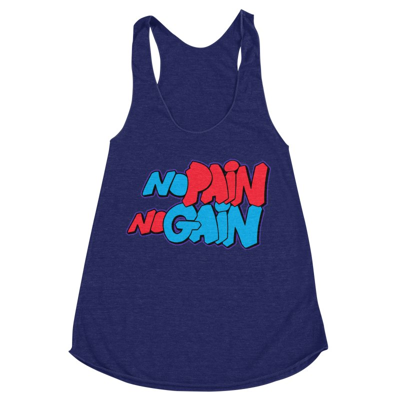 No Pain No Gain Women's Racerback Triblend Tank by Power Artist Shop