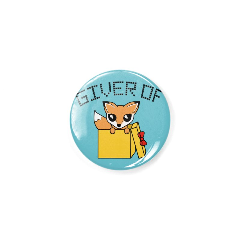 Giver of Fox Accessories Button by Power Thru the 4th Whistle Roller Derby Podcast