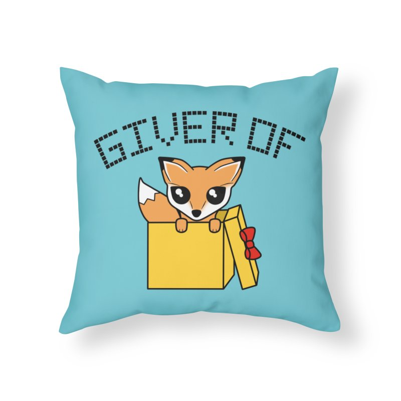 Giver of Fox Home Throw Pillow by Power Thru the 4th Whistle Roller Derby Podcast