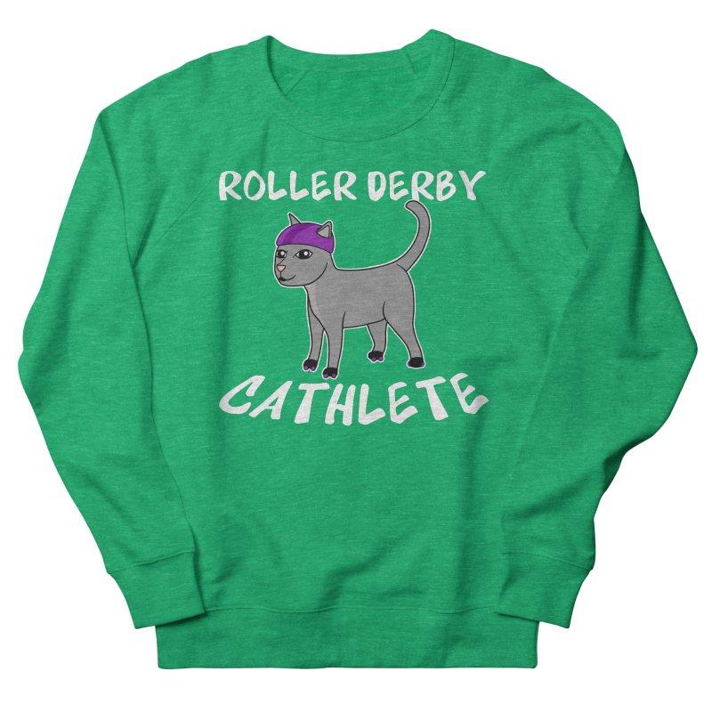 Roller Derby Cathlete Women's Sweatshirt by Power Thru the 4th Whistle Roller Derby Podcast
