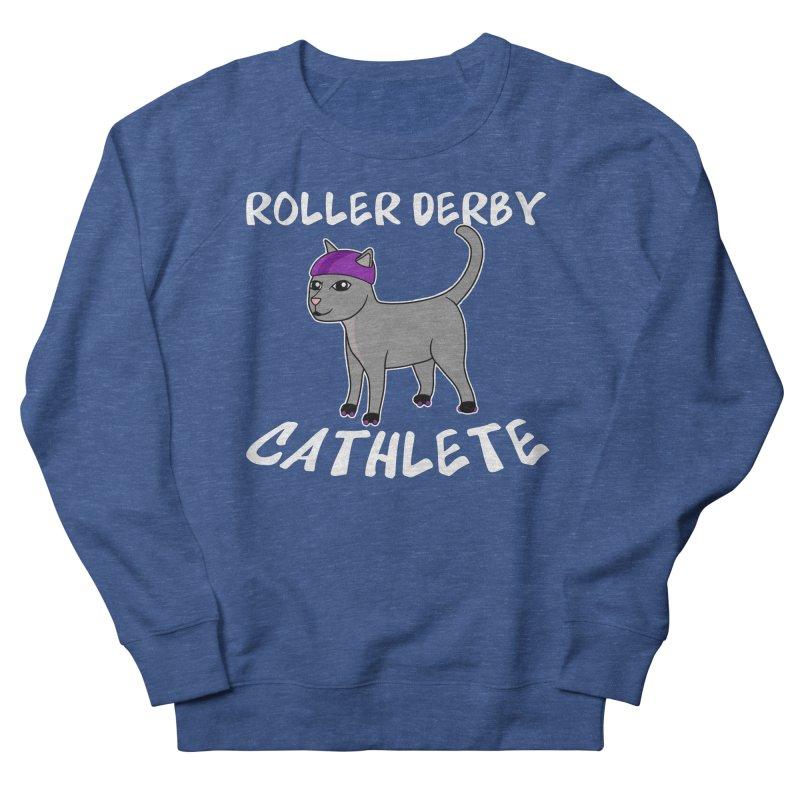 Roller Derby Cathlete Men's Sweatshirt by Power Thru the 4th Whistle Roller Derby Podcast