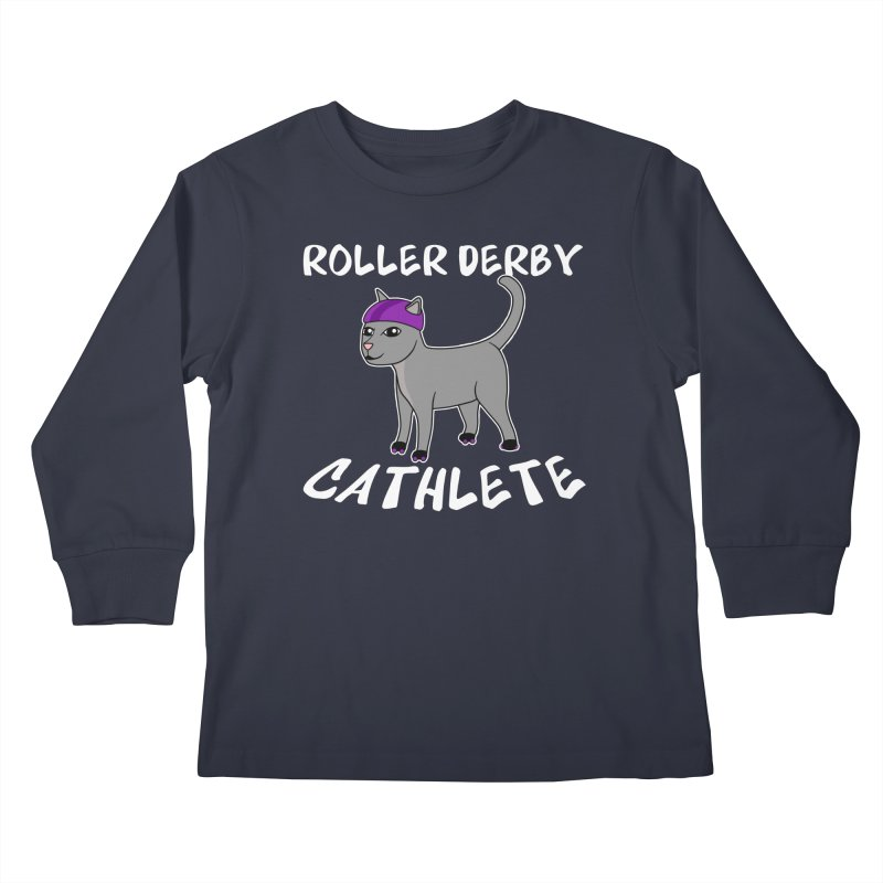 Roller Derby Cathlete Kids Longsleeve T-Shirt by Power Thru the 4th Whistle Roller Derby Podcast