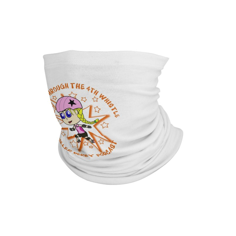 Power Through the 4th Whistle Roller Derby Podcast Accessories Neck Gaiter by Power Thru the 4th Whistle Roller Derby Podcast