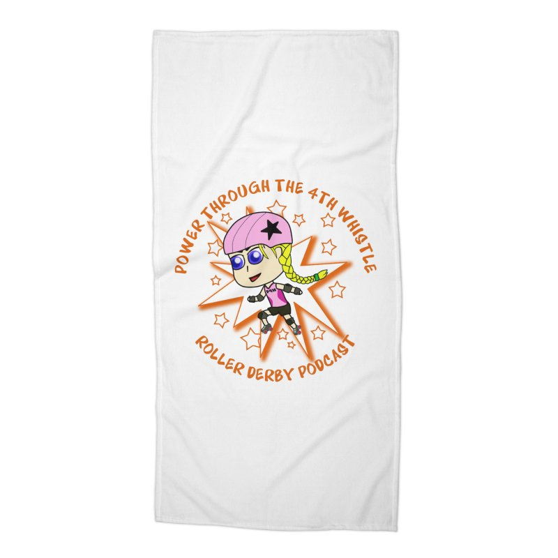 Power Through the 4th Whistle Roller Derby Podcast Accessories Beach Towel by Power Thru the 4th Whistle Roller Derby Podcast