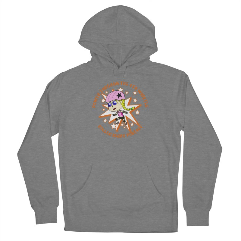 Power Through the 4th Whistle Roller Derby Podcast Women's Pullover Hoody by Power Thru the 4th Whistle Roller Derby Podcast