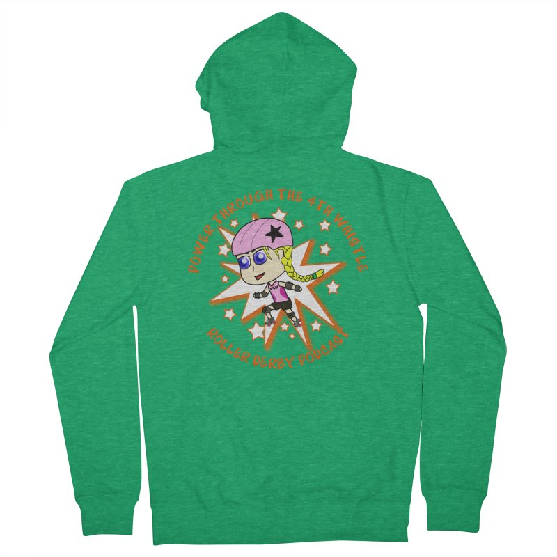 Power Through the 4th Whistle Roller Derby Podcast Women's Zip-Up Hoody by Power Thru the 4th Whistle Roller Derby Podcast
