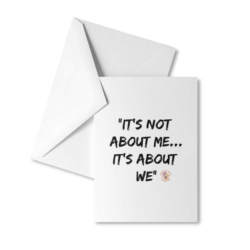 It's Not About Me, It's About We Accessories Greeting Card by Power Thru the 4th Whistle Roller Derby Podcast