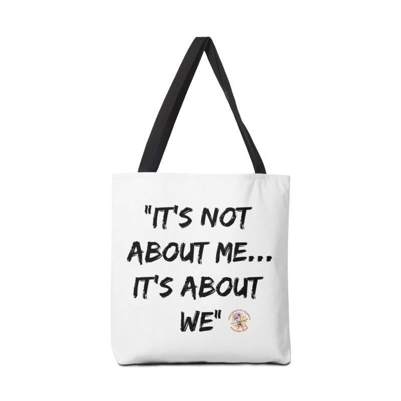 It's Not About Me, It's About We Accessories Bag by Power Thru the 4th Whistle Roller Derby Podcast