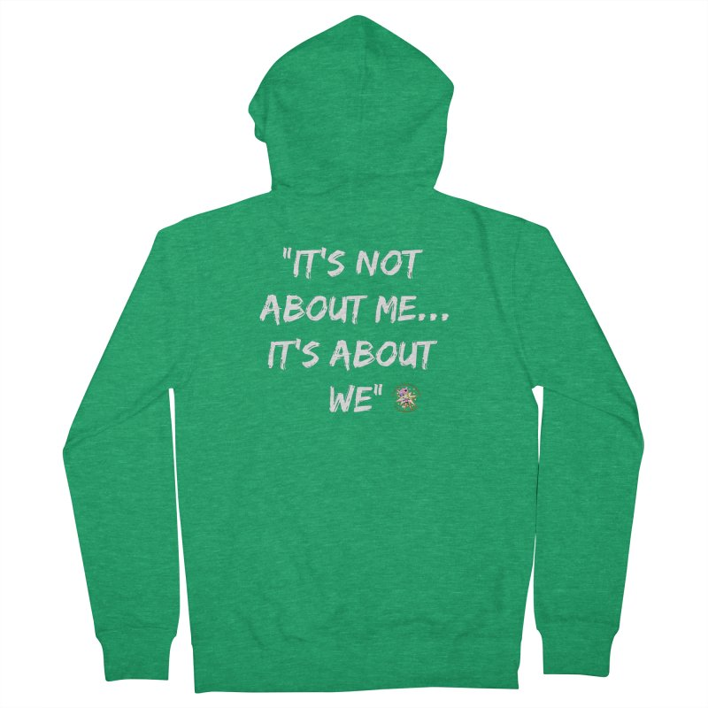 It's Not About Me, It's About We Women's Zip-Up Hoody by Power Thru the 4th Whistle Roller Derby Podcast