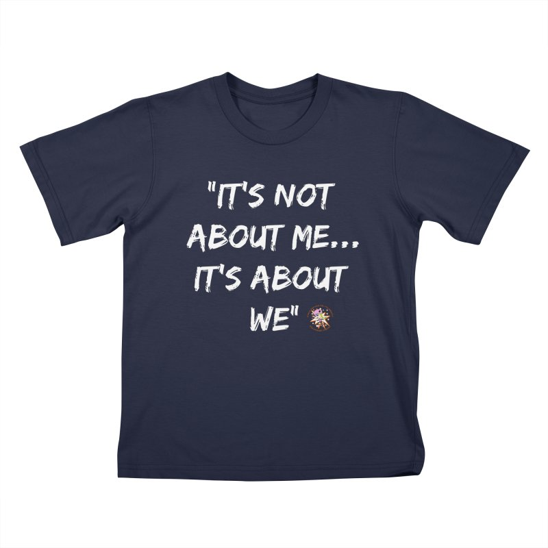 It's Not About Me, It's About We Kids T-Shirt by Power Thru the 4th Whistle Roller Derby Podcast