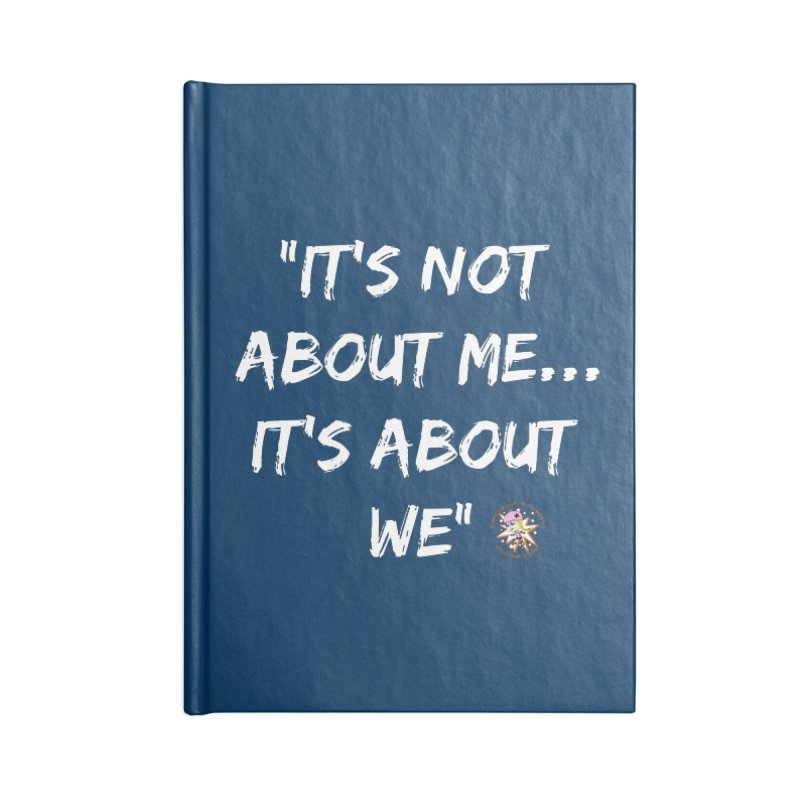It's Not About Me, It's About We Accessories Notebook by Power Thru the 4th Whistle Roller Derby Podcast