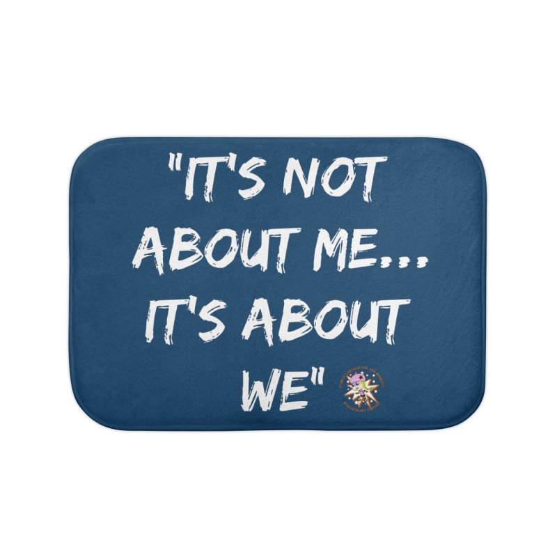 It's Not About Me, It's About We Home Bath Mat by Power Thru the 4th Whistle Roller Derby Podcast
