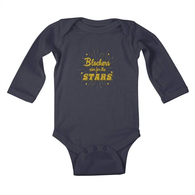 Blockers Aim For the Stars Roller Derby Kids Baby Longsleeve Bodysuit by Power Thru the 4th Whistle Roller Derby Podcast