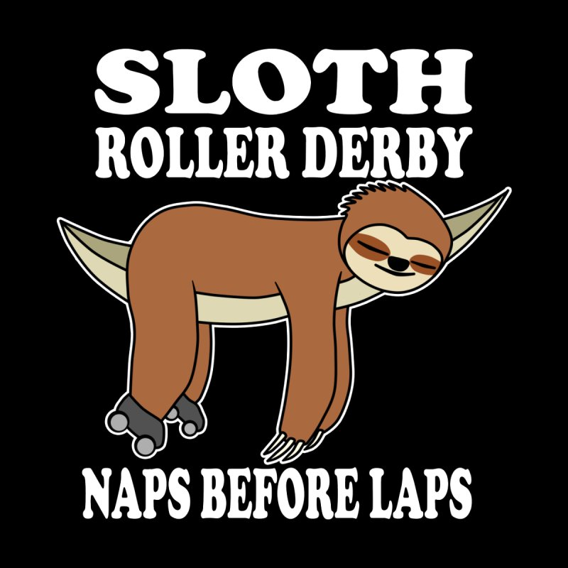 Sloth Roller Derby (Naps Before Laps) Accessories Face Mask by Power Thru the 4th Whistle Roller Derby Podcast