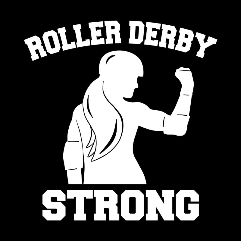 Roller Derby Strong Kids T-Shirt by Power Thru the 4th Whistle Roller Derby Podcast