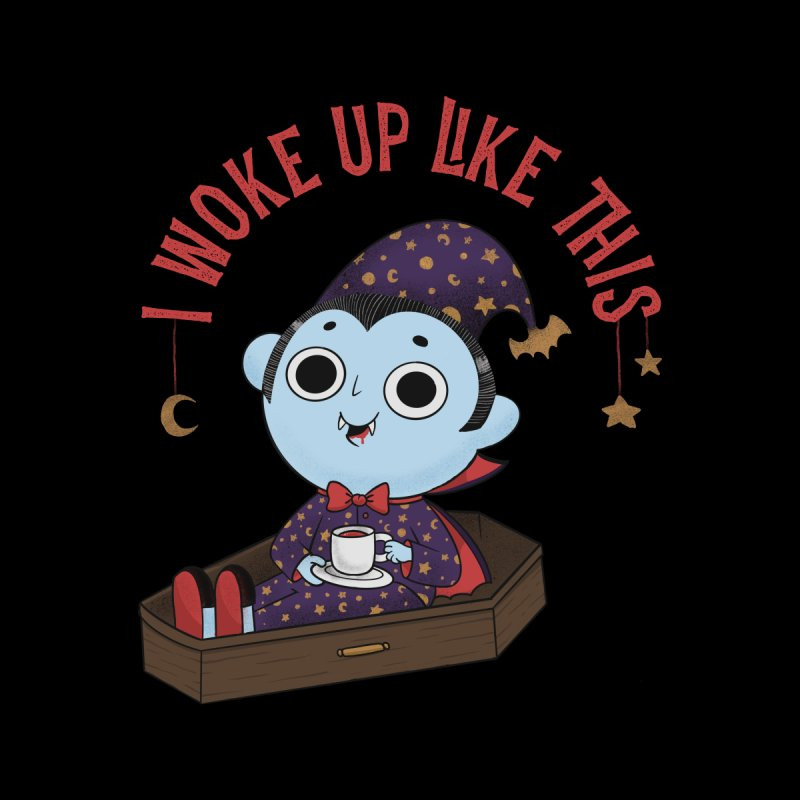 Woke up Accessories Magnet by Pepe Rodríguez