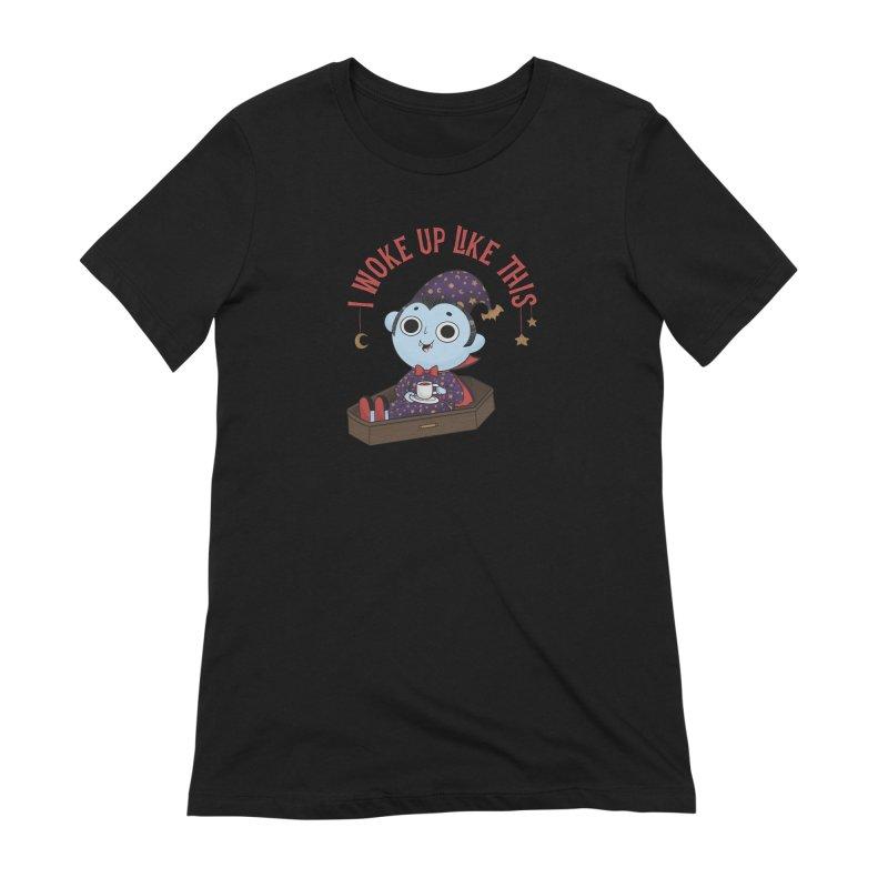 Woke up Women's Extra Soft T-Shirt by Pepe Rodríguez
