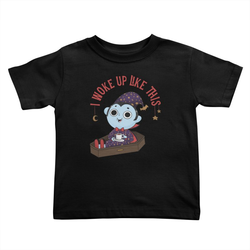 Woke up Kids Toddler T-Shirt by Pepe Rodríguez