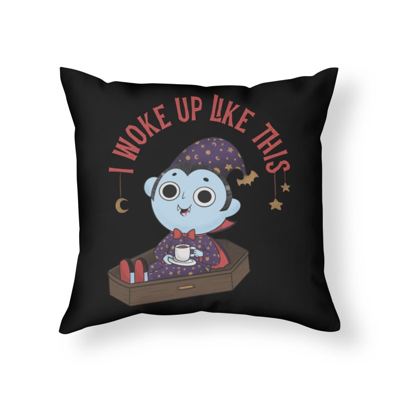 Woke up Home Throw Pillow by Pepe Rodríguez