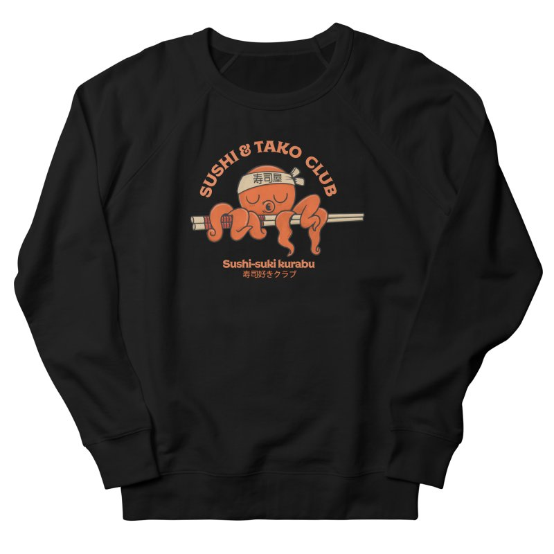 Sushi and Tako Club Men's French Terry Sweatshirt by Pepe Rodríguez