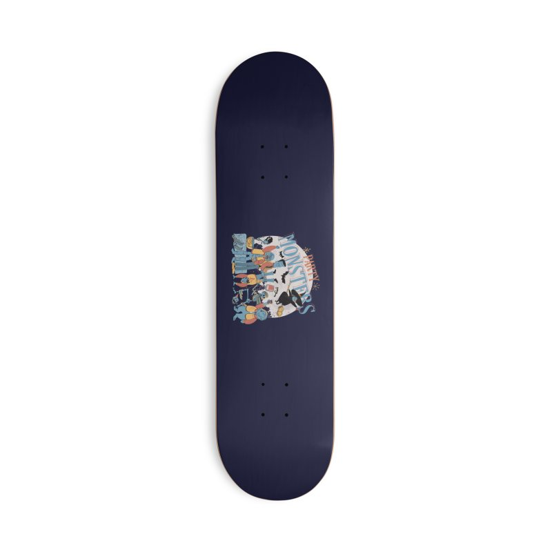 Party Monsters Accessories Skateboard by Pepe Rodríguez
