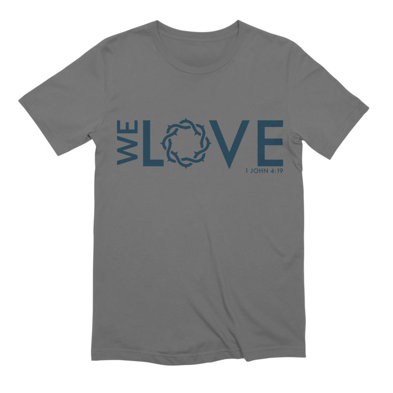 We Love Men's T-Shirt by Justin Whitcomb's Artist Shop