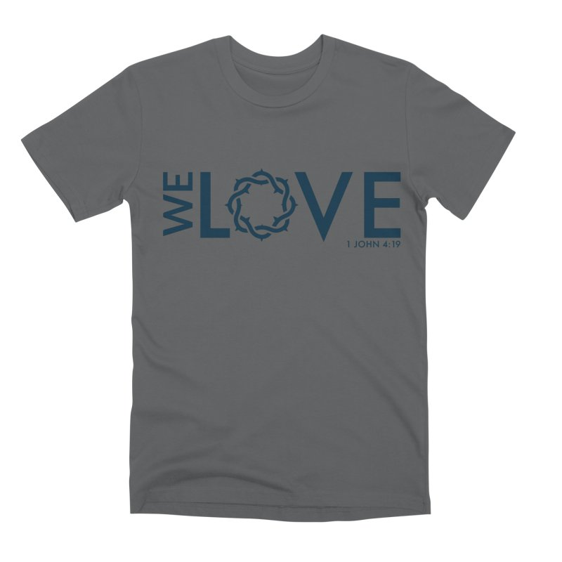 We Love Men's Premium T-Shirt by Justin Whitcomb's Artist Shop