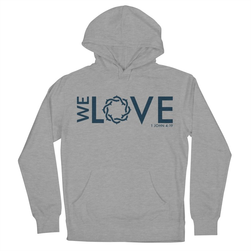 We Love Men's French Terry Pullover Hoody by Justin Whitcomb's Artist Shop