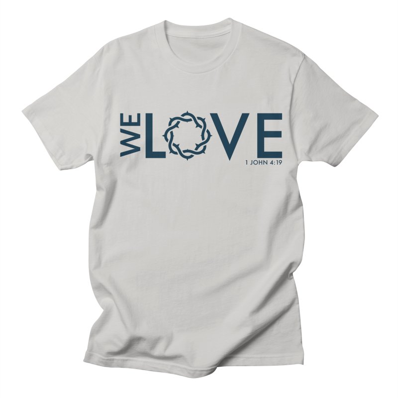 We Love Men's Regular T-Shirt by Justin Whitcomb's Artist Shop
