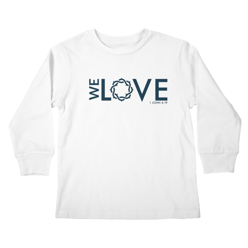 We Love Kids Longsleeve T-Shirt by Justin Whitcomb's Artist Shop