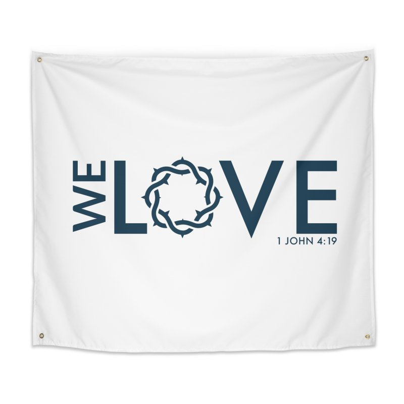 We Love Home Tapestry by Justin Whitcomb's Artist Shop