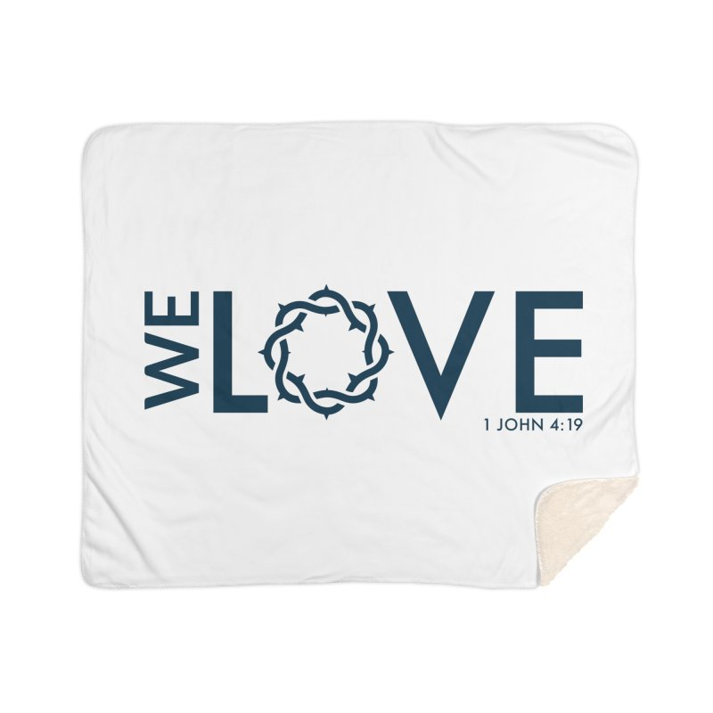 We Love Home Sherpa Blanket Blanket by Justin Whitcomb's Artist Shop
