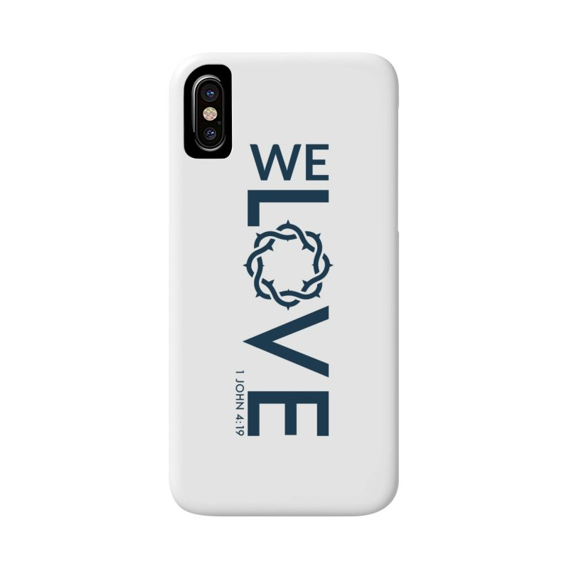 We Love Accessories Phone Case by Justin Whitcomb's Artist Shop