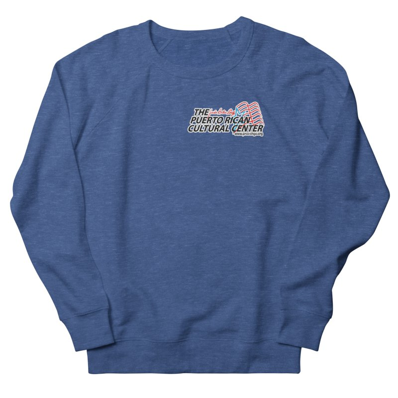 Puerto Rican Cultural Center Women's French Terry Sweatshirt by PRCC Tiendita