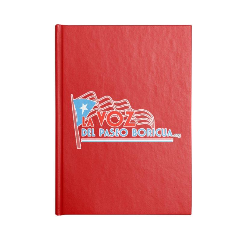 La Voz Del Paseo Boricua Accessories Notebook by PRCC Tiendita