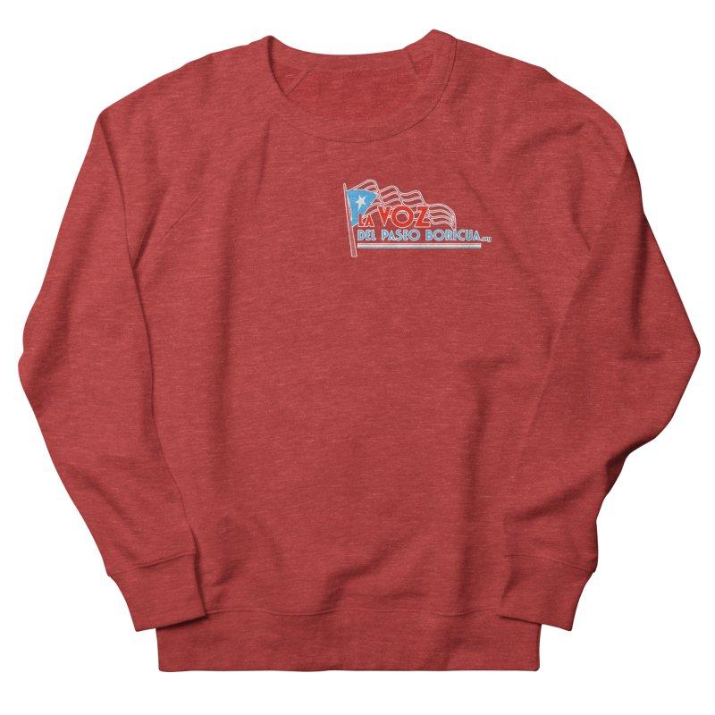 La Voz Del Paseo Boricua Men's Sweatshirt by PRCC Tiendita