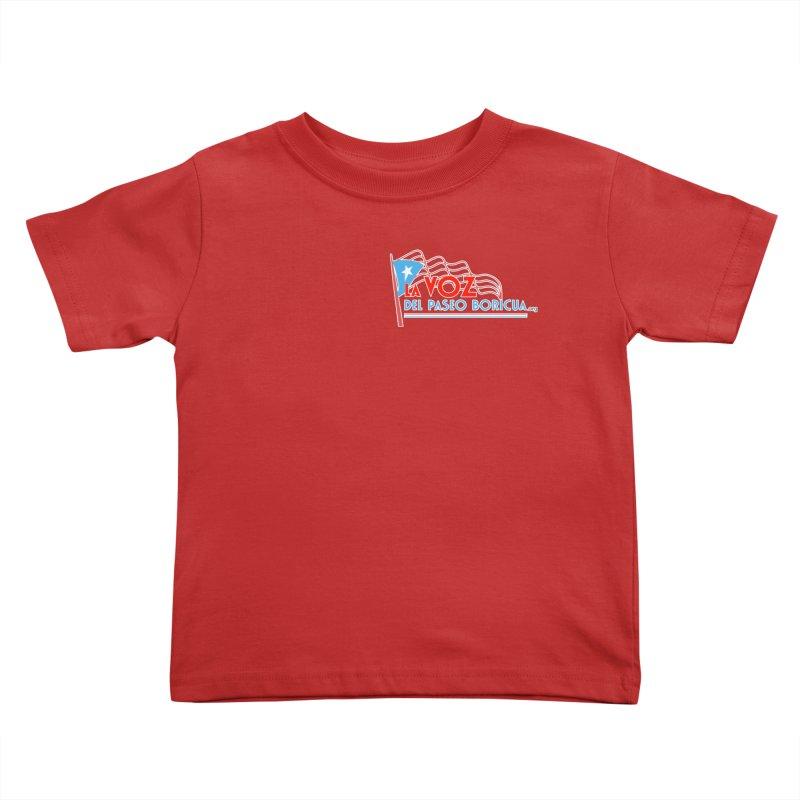 La Voz Del Paseo Boricua Kids Toddler T-Shirt by PRCC Tiendita