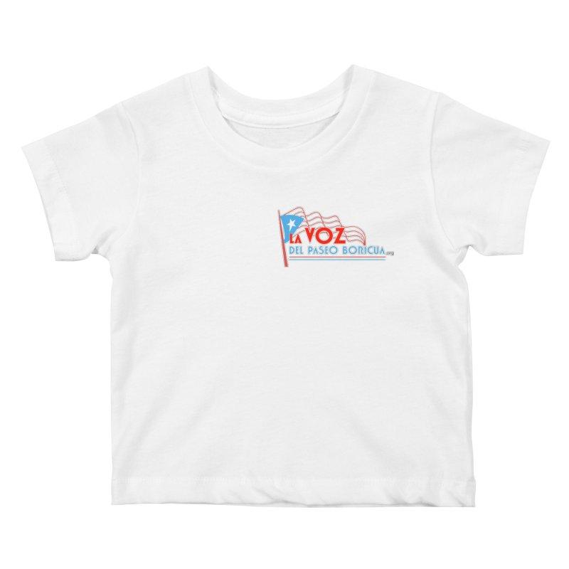 La Voz Del Paseo Boricua Kids Baby T-Shirt by PRCC Tiendita