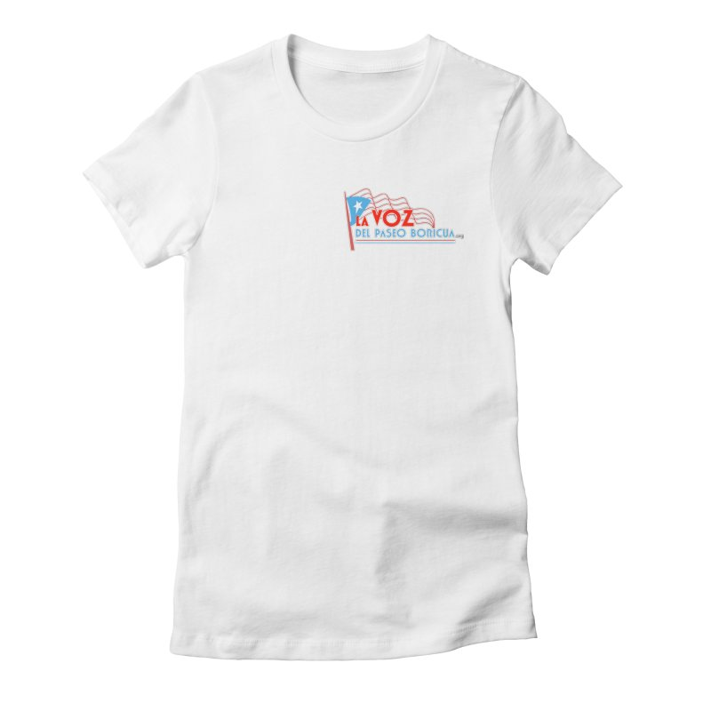 La Voz Del Paseo Boricua Women's Fitted T-Shirt by PRCC Tiendita